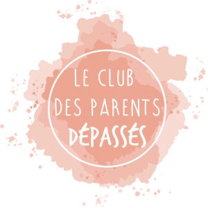 Le Club des Parents Dépassés